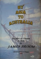 By Asia to Australia - an 1849 Diary