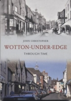 Wotton-under-Edge Through Time